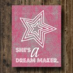 She's a Dream Maker 8×10 Print – Pink $1.99