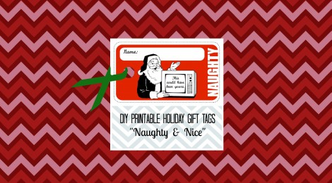 "DIY Printable Holiday Gift Tags ""Naughty & Nice"""