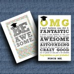 DIY Printable Graduation Cards–'OMG' & 'Be Awesome'