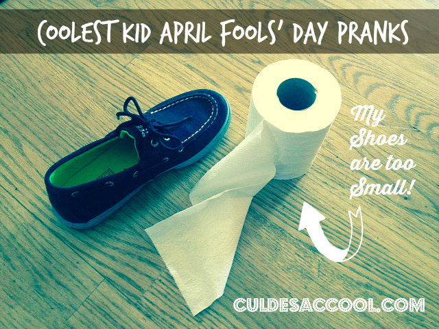 8 Coolest Kid April Fools Day Pranks