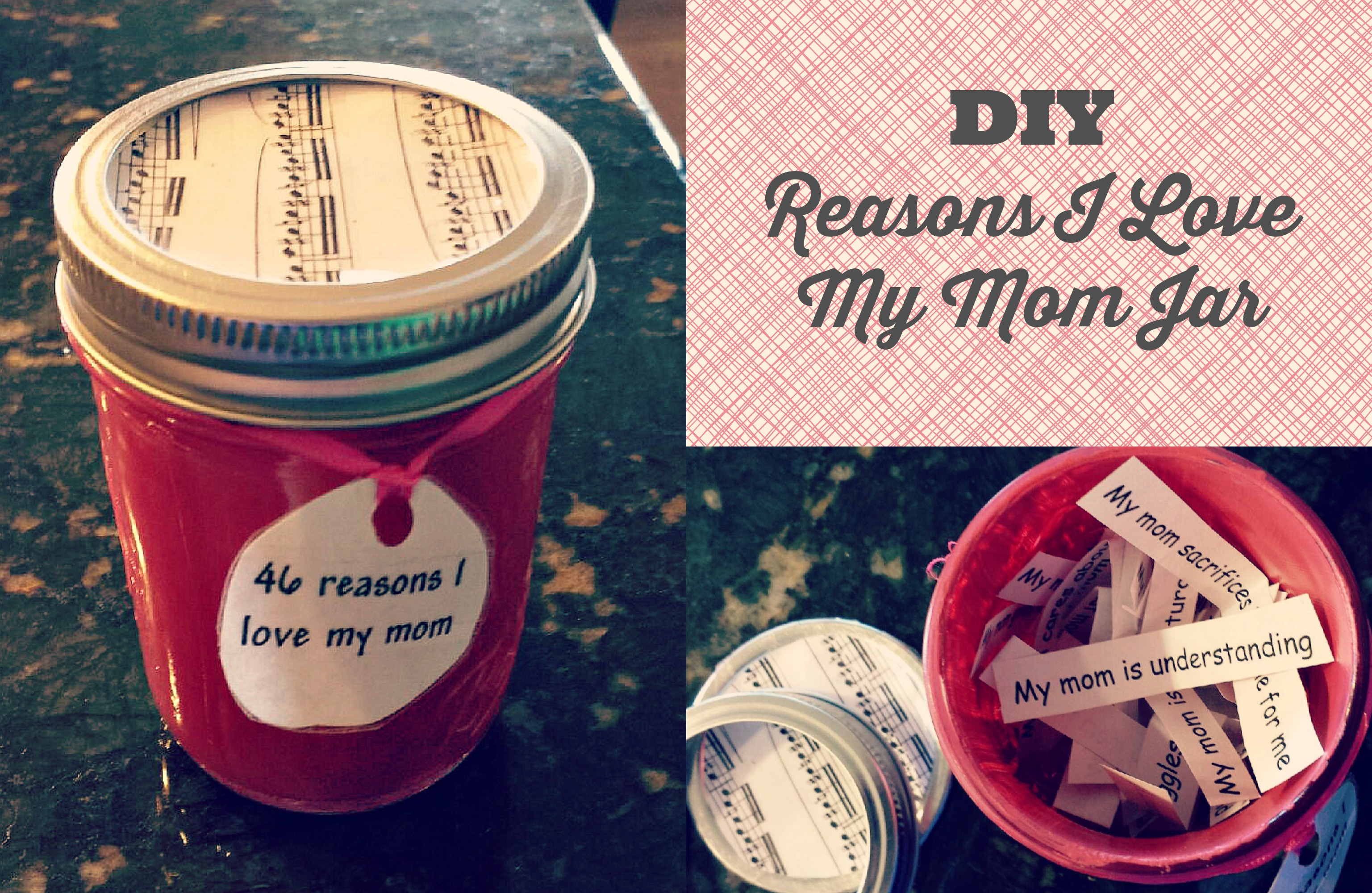 Diy reasons why i love my mom jar collage for Last minute diy birthday gifts for dad
