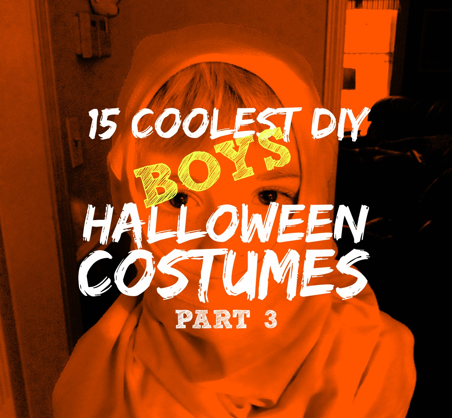 15 Coolest DIY Boys Halloween Costumes — Part 3