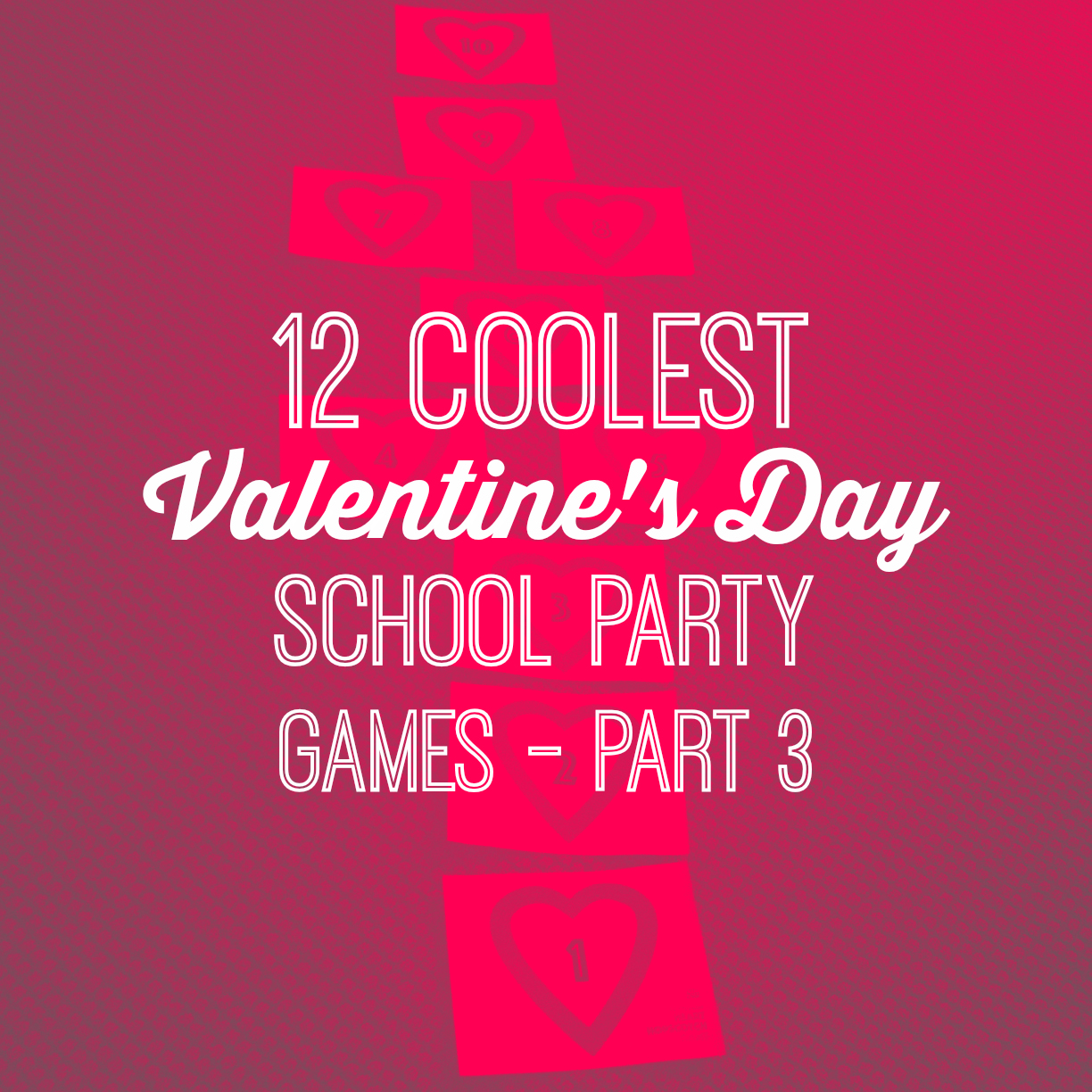 Elementary School Valentine's Day Party Games